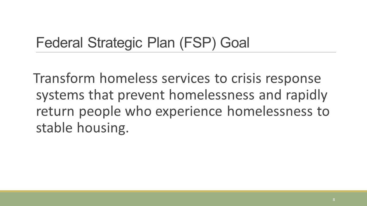 Federal Strategic Plan (FSP) Goal