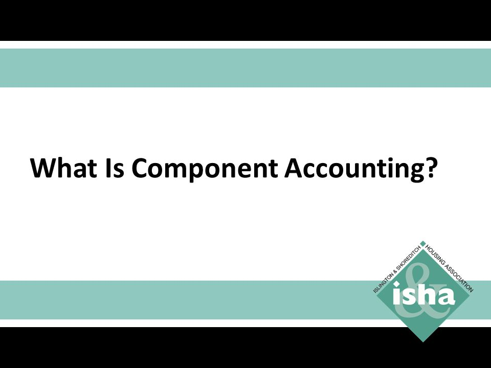 What Is Component Accounting