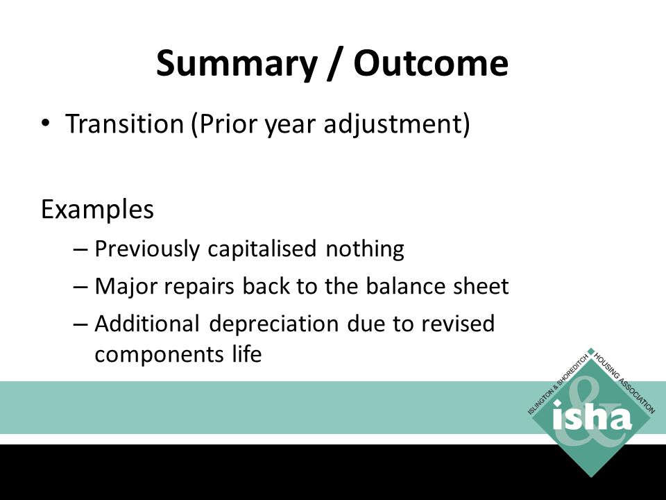 Summary / Outcome Transition (Prior year adjustment) Examples