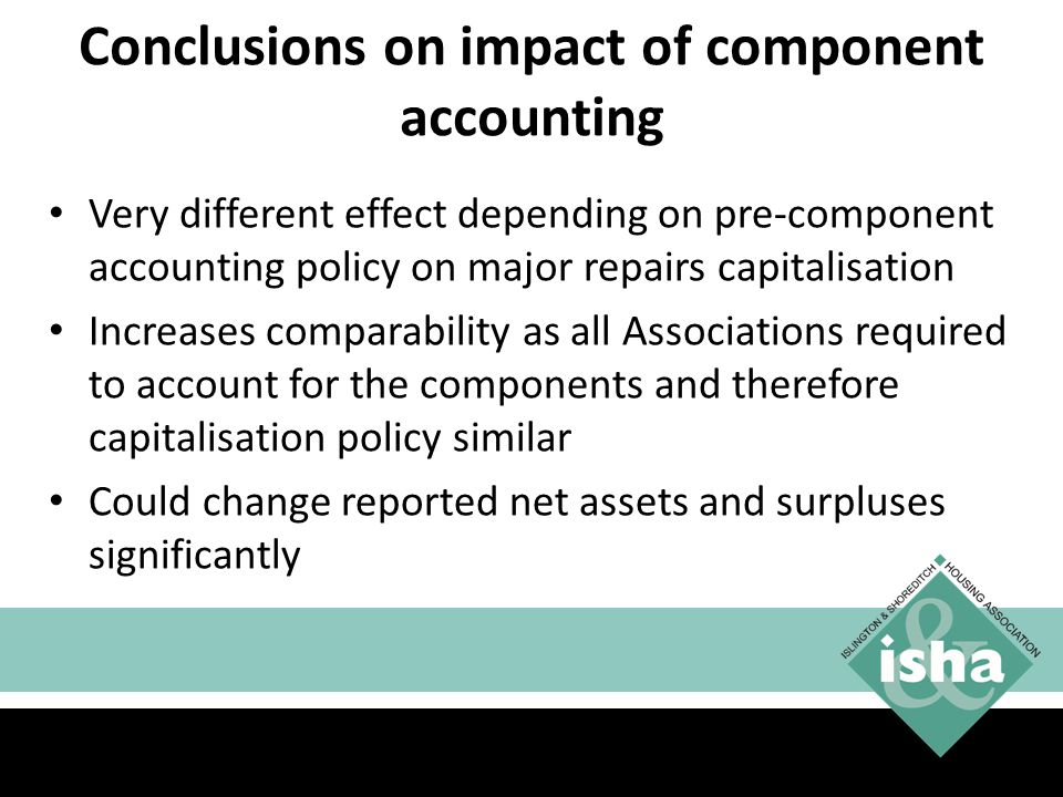 Conclusions on impact of component accounting