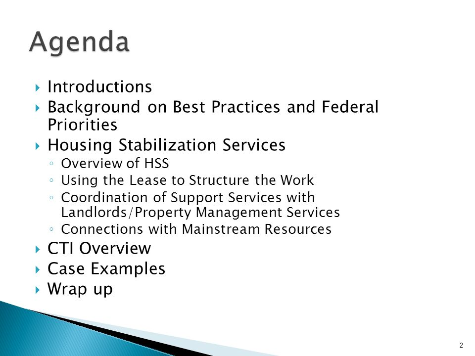 Agenda Introductions. Background on Best Practices and Federal Priorities. Housing Stabilization Services.