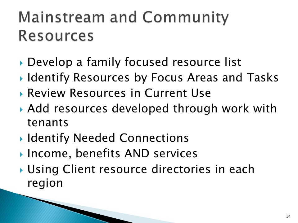 Mainstream and Community Resources