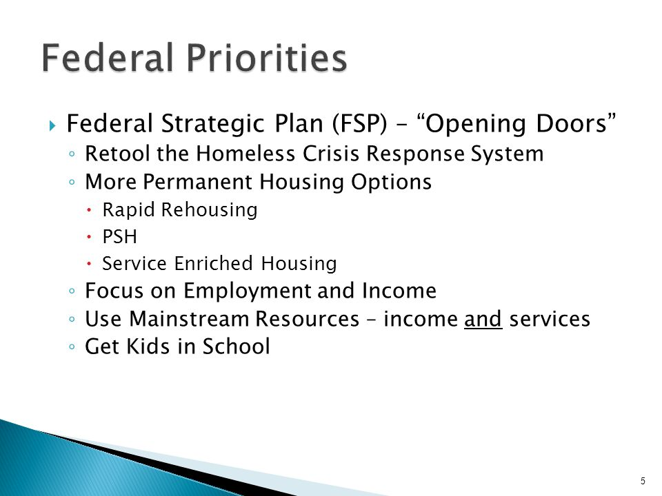 Federal Priorities Federal Strategic Plan (FSP) – Opening Doors