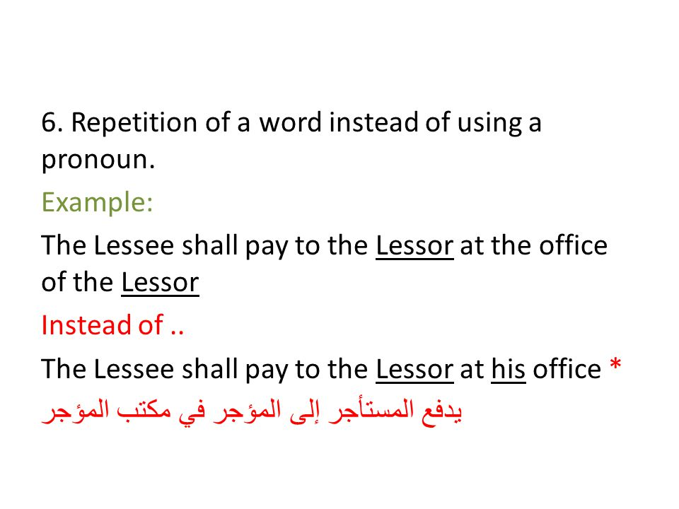 6. Repetition of a word instead of using a pronoun