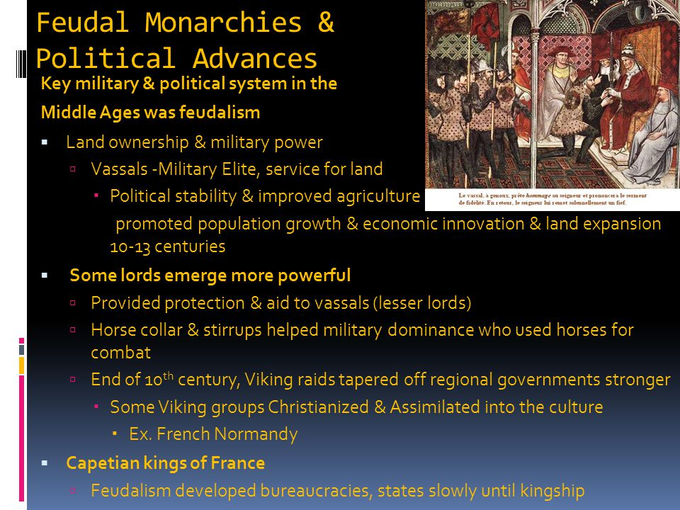 Feudal Monarchies & Political Advances