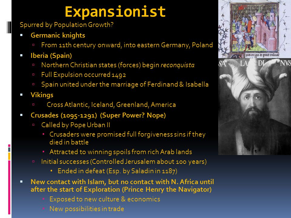 Expansionist Spurred by Population Growth Germanic knights