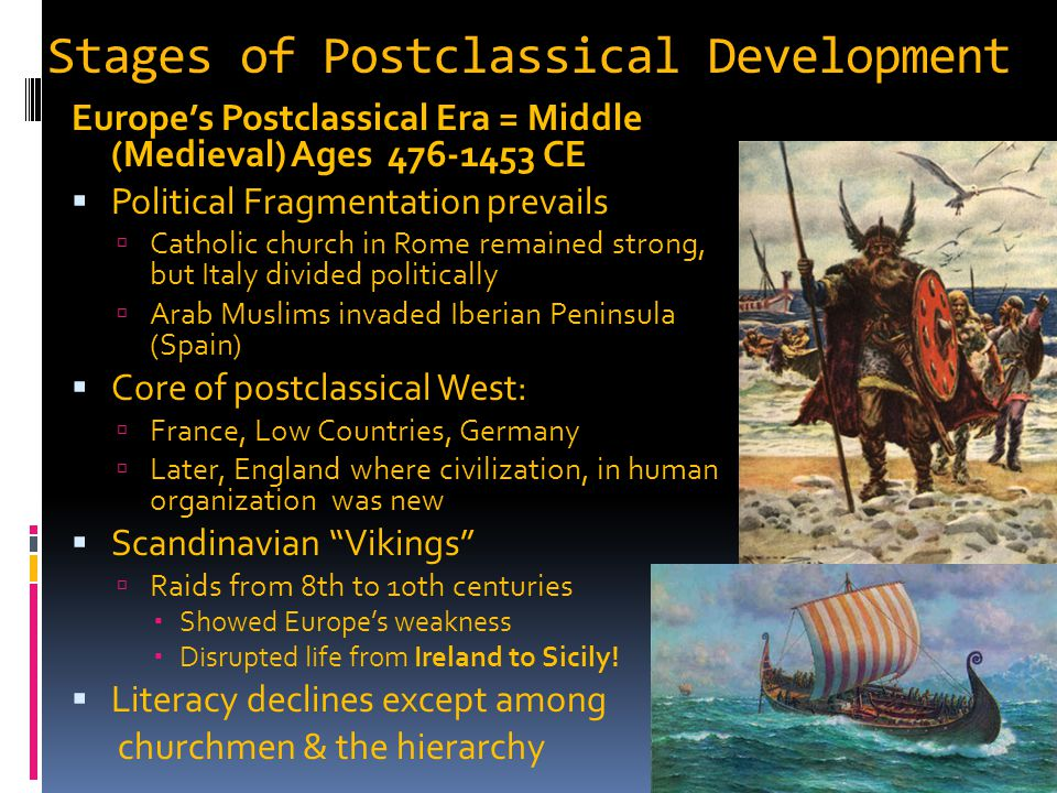 Stages of Postclassical Development