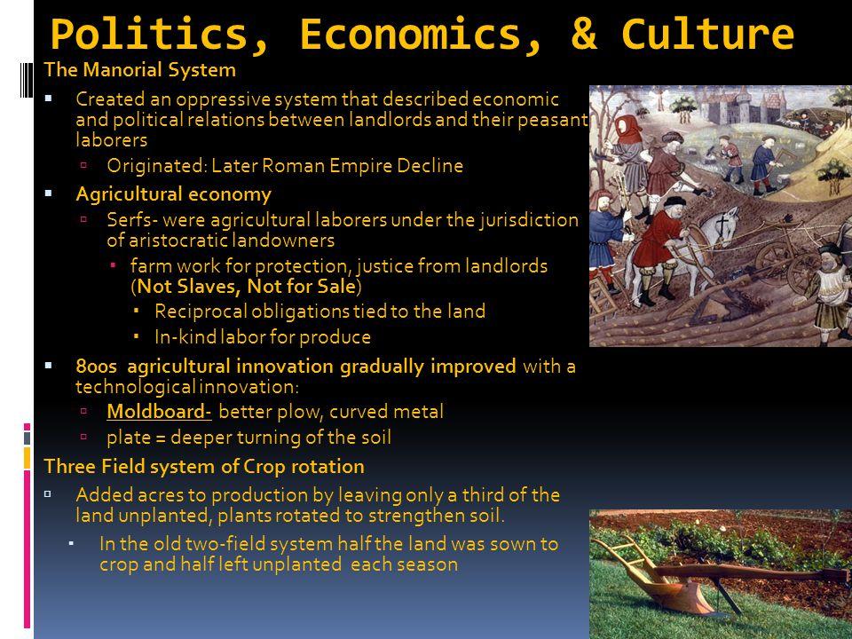 Politics, Economics, & Culture