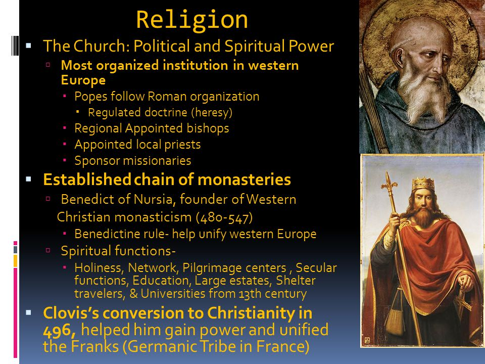 Religion The Church: Political and Spiritual Power