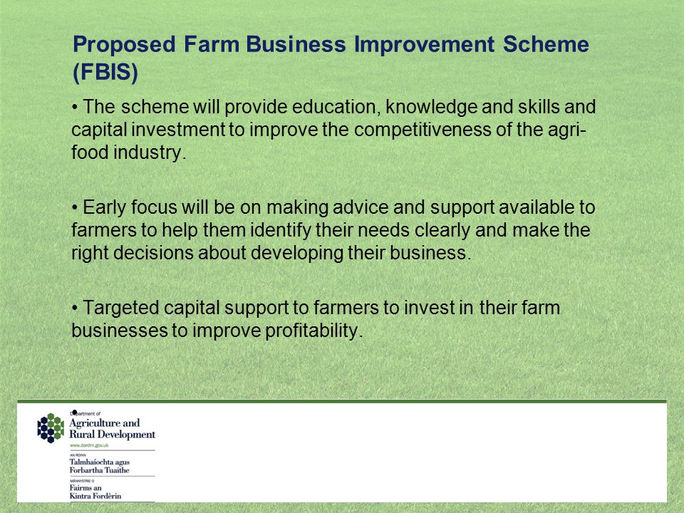 Proposed Farm Business Improvement Scheme (FBIS)