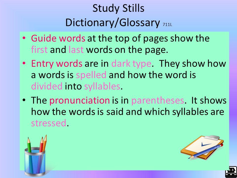 Study Stills Dictionary/Glossary 711L