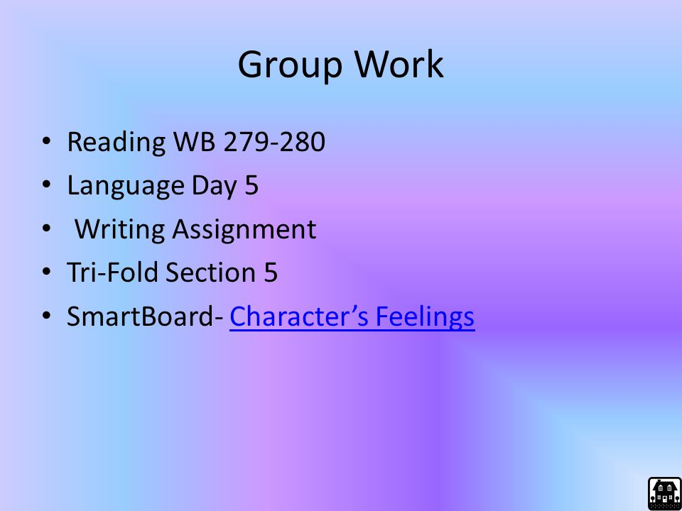 Group Work Reading WB 279-280 Language Day 5 Writing Assignment