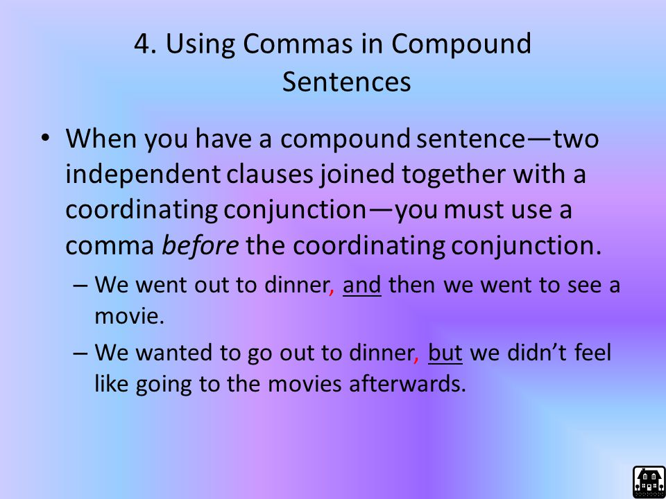 4. Using Commas in Compound Sentences