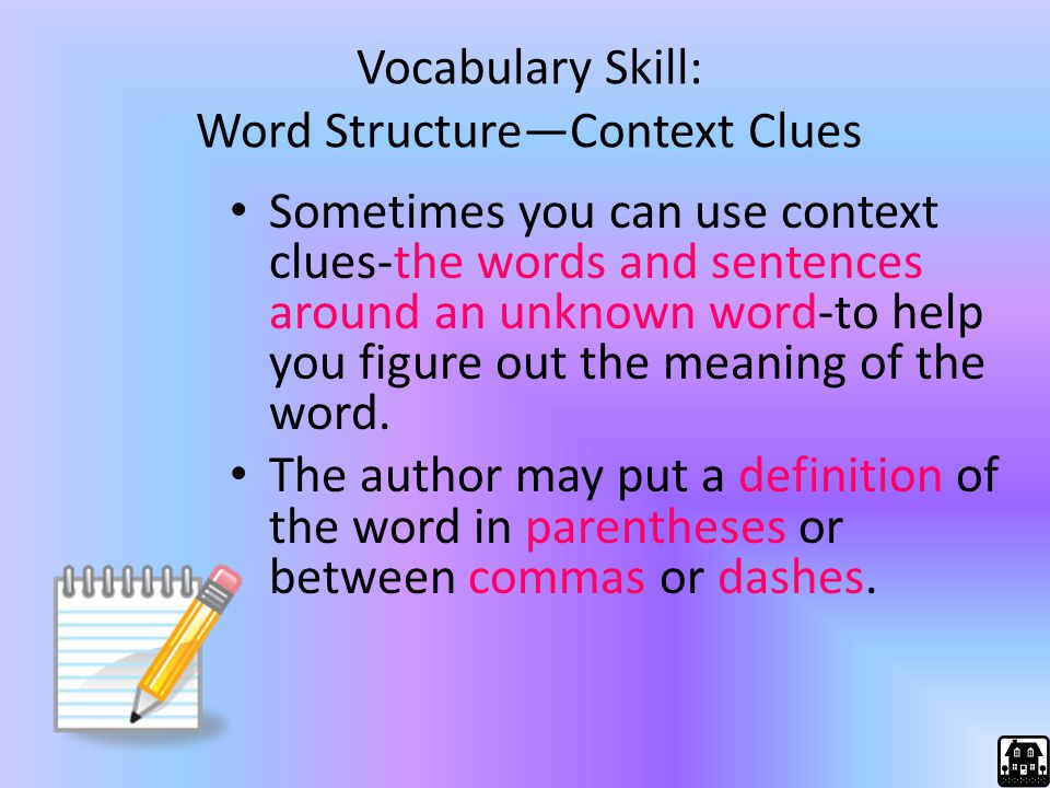 Vocabulary Skill: Word Structure—Context Clues