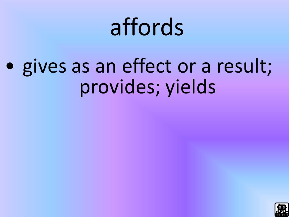 gives as an effect or a result; provides; yields