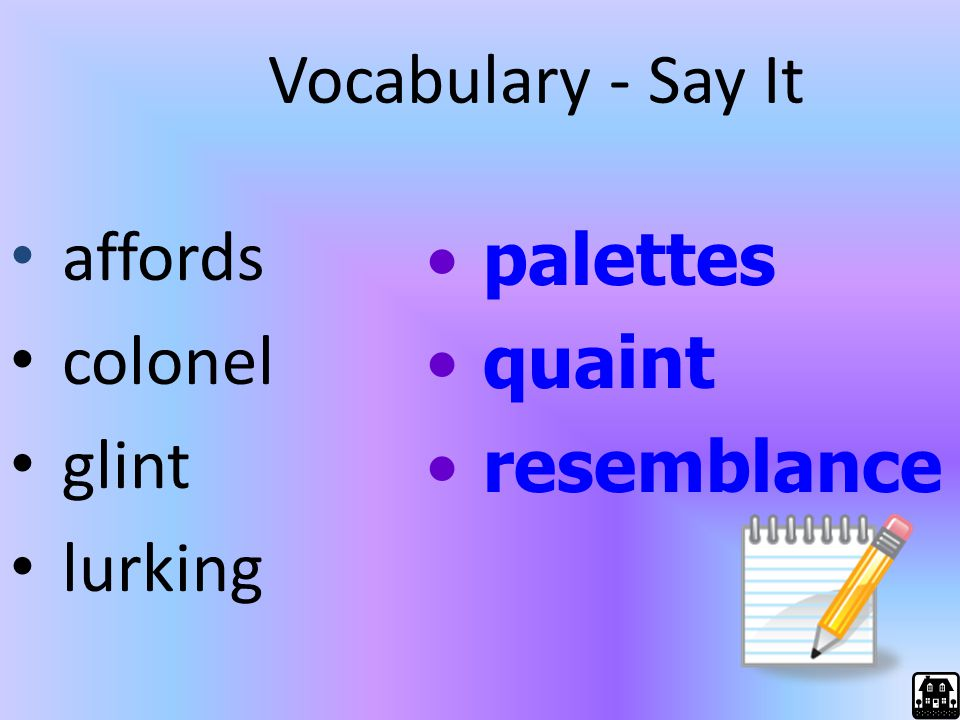 Vocabulary - Say It affords colonel glint lurking palettes quaint resemblance