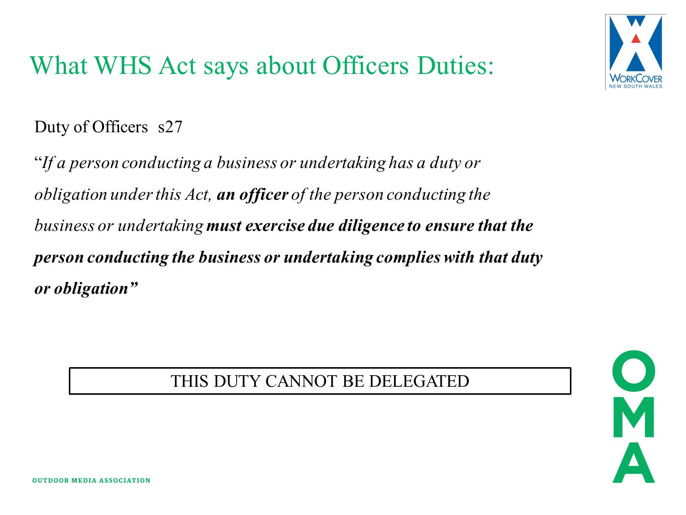 THIS DUTY CANNOT BE DELEGATED