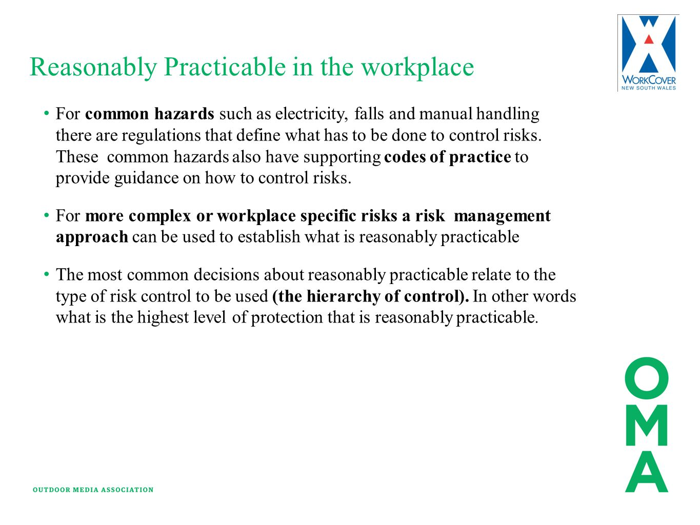 Reasonably Practicable in the workplace