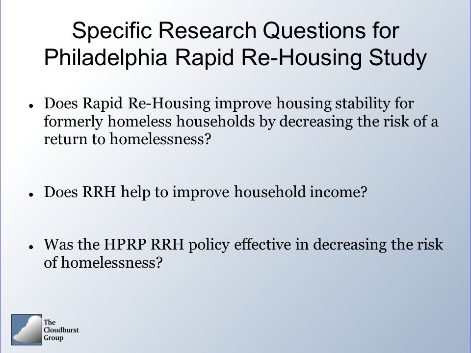 Specific Research Questions for Philadelphia Rapid Re-Housing Study