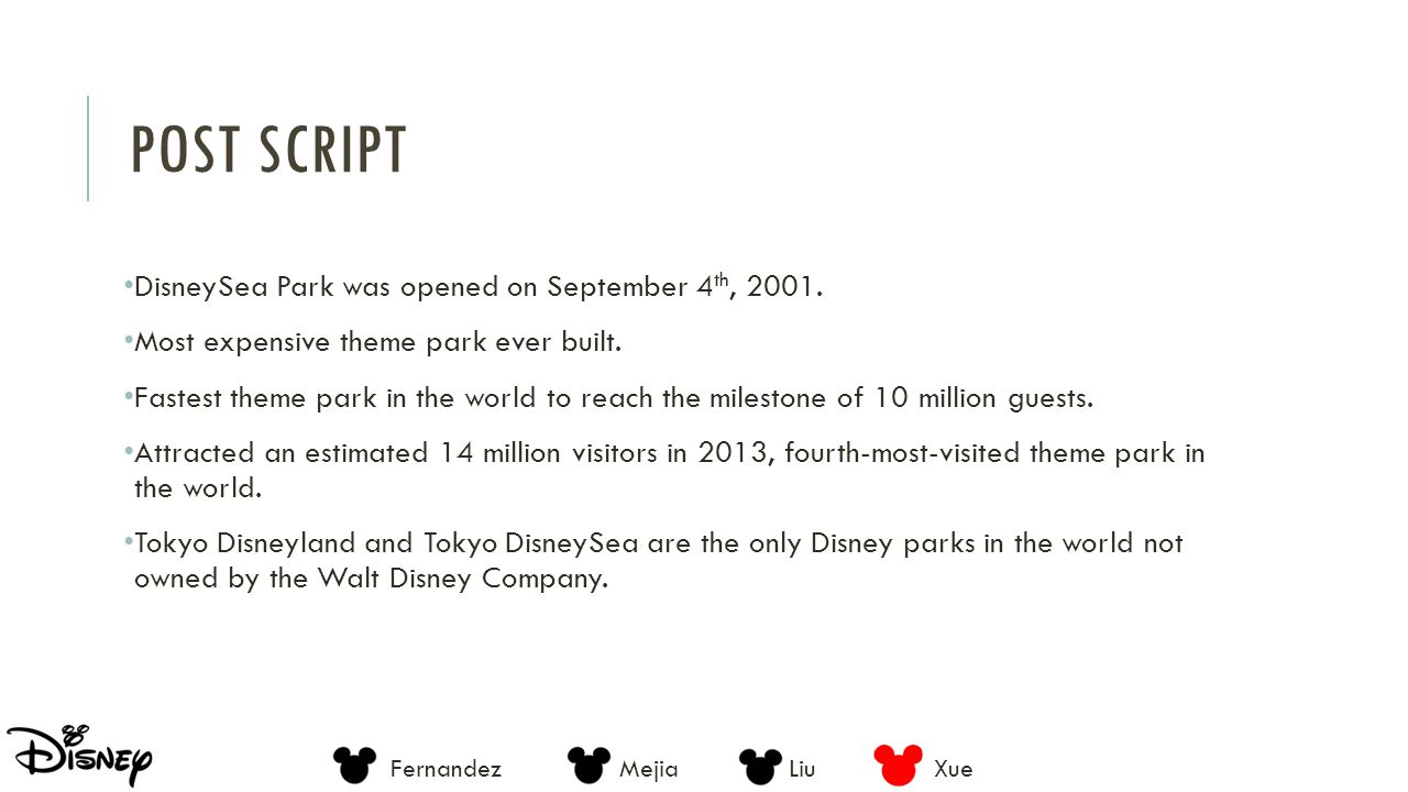 Post script DisneySea Park was opened on September 4th, 2001.