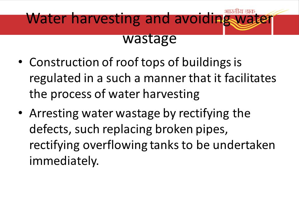 Water harvesting and avoiding water wastage