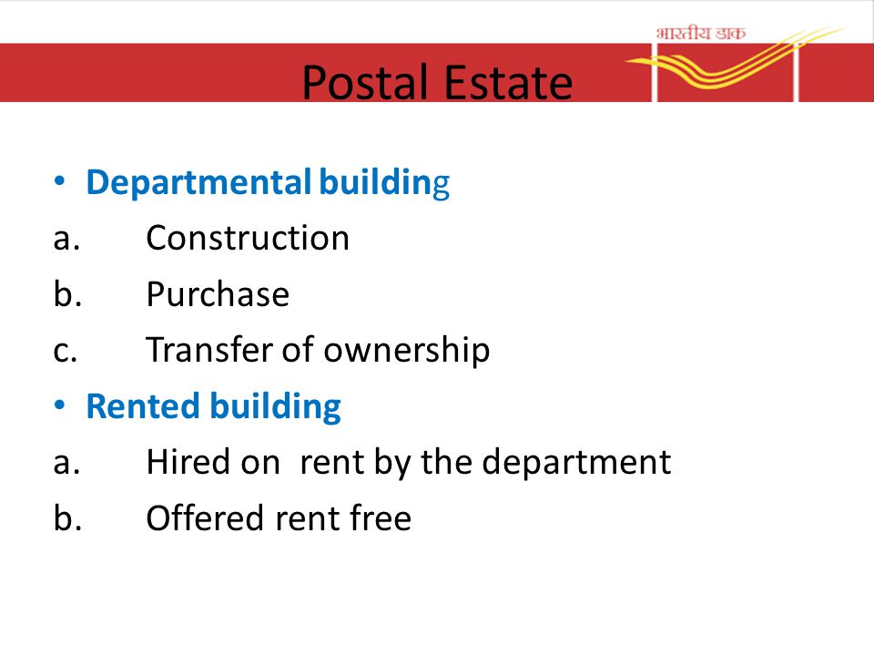 Postal Estate Departmental building Construction Purchase