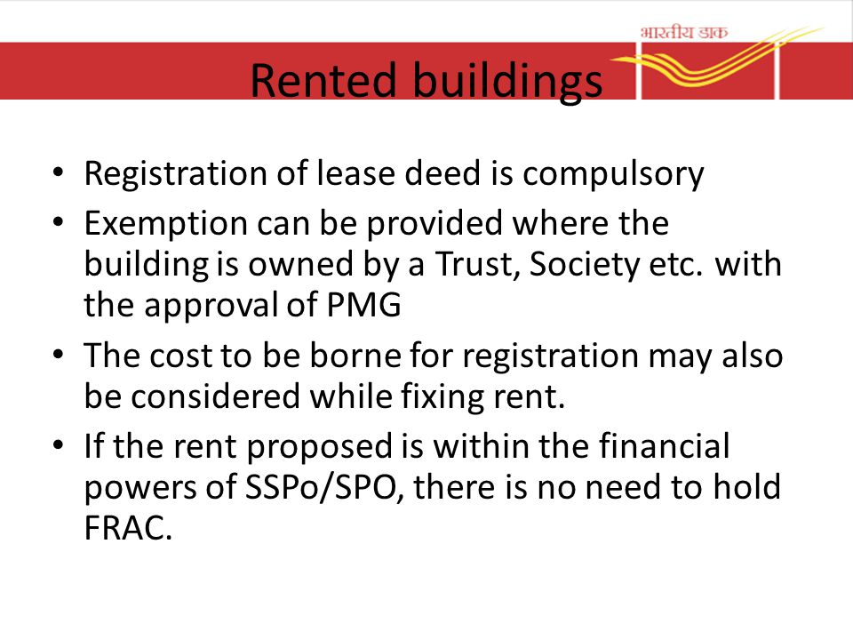 Rented buildings Registration of lease deed is compulsory