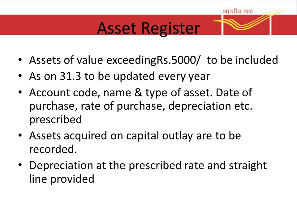 Asset Register Assets of value exceedingRs.5000/ to be included