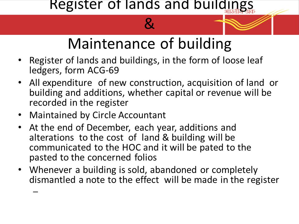 Register of lands and buildings & Maintenance of building