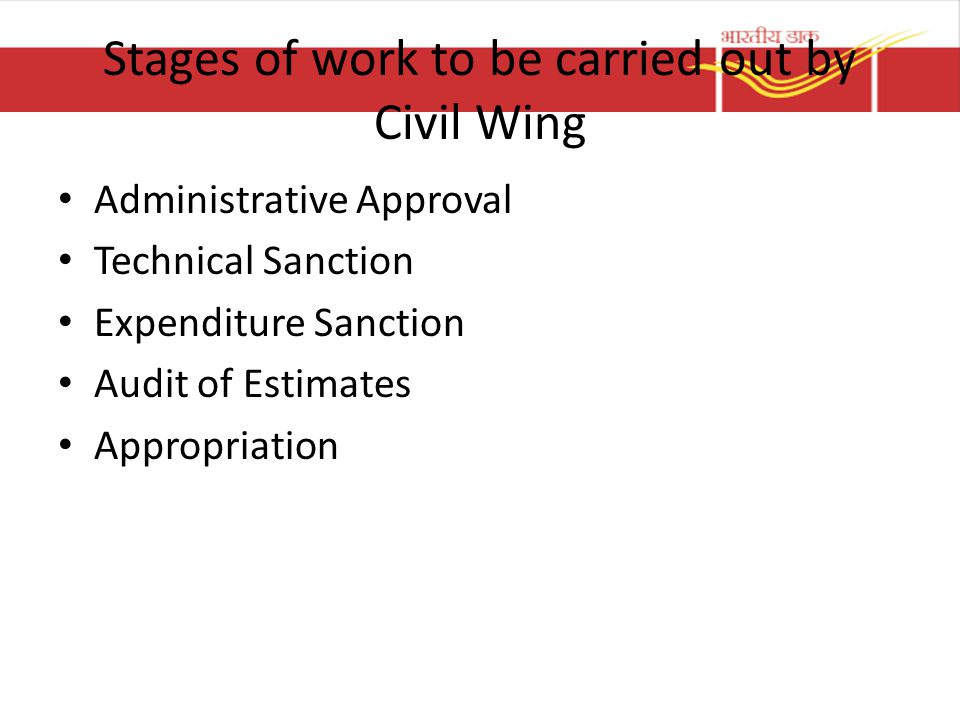 Stages of work to be carried out by Civil Wing