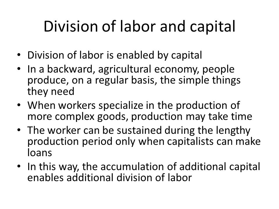 Division of labor and capital