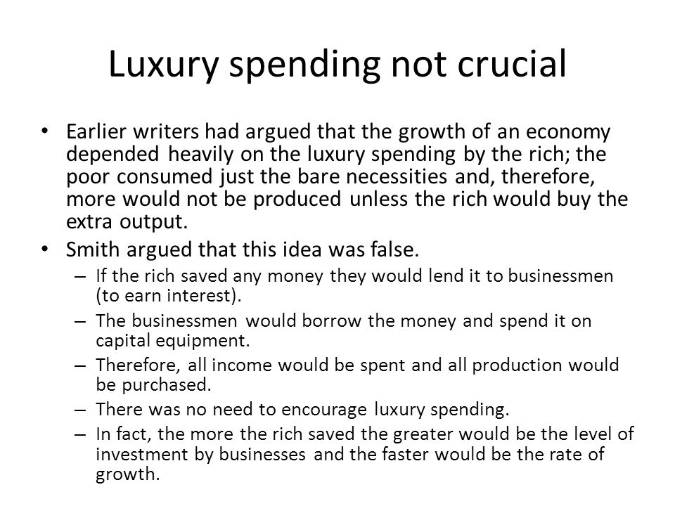 Luxury spending not crucial