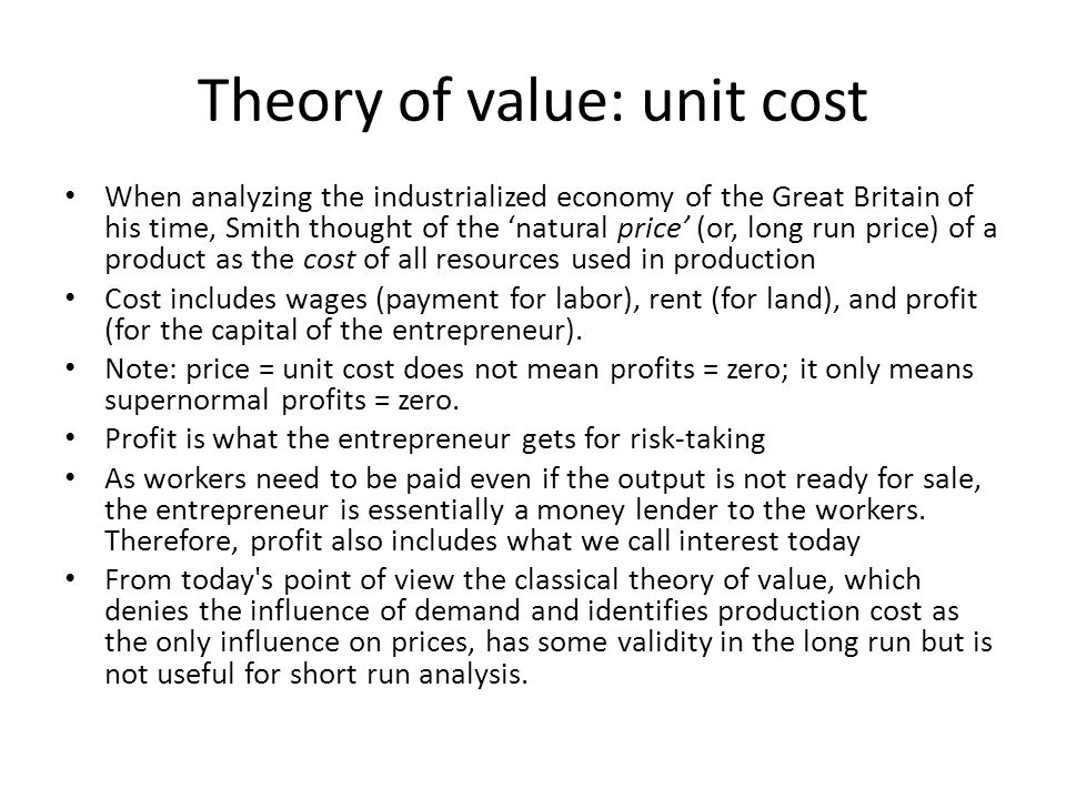 Theory of value: unit cost