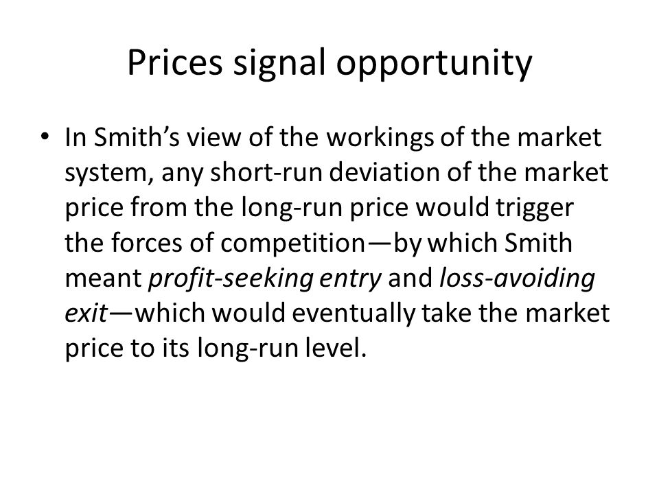 Prices signal opportunity