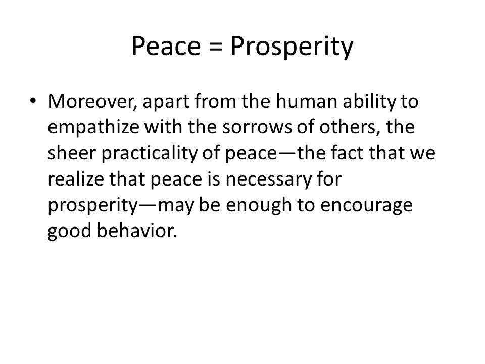 Peace = Prosperity