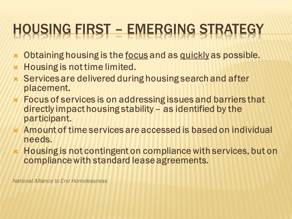 Housing First – Emerging Strategy