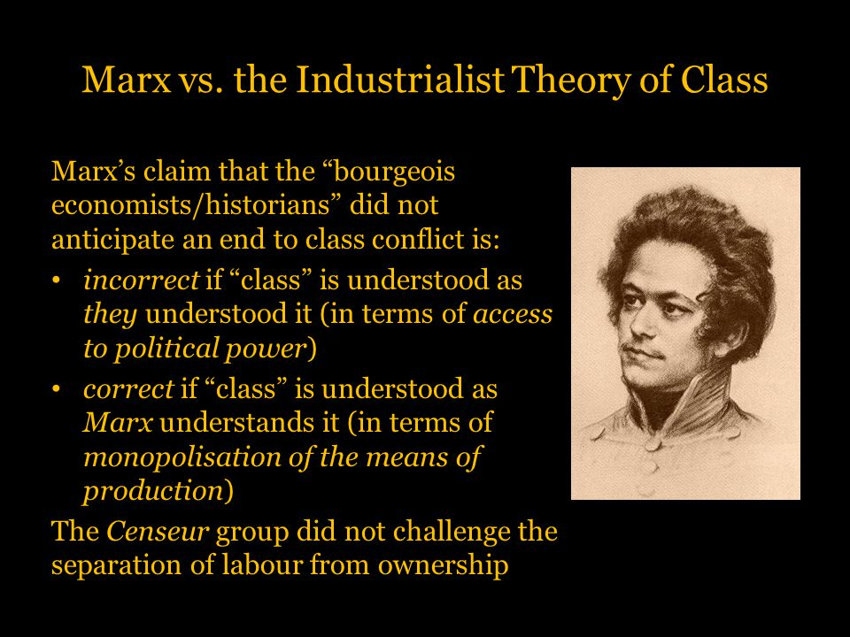 Marx vs. the Industrialist Theory of Class