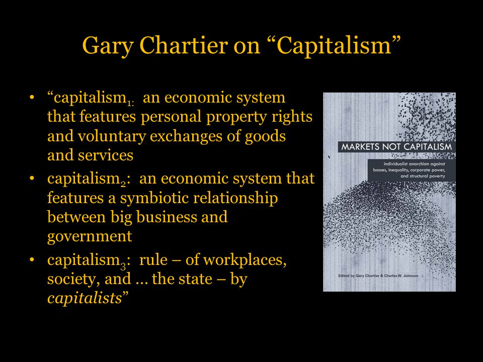Gary Chartier on Capitalism