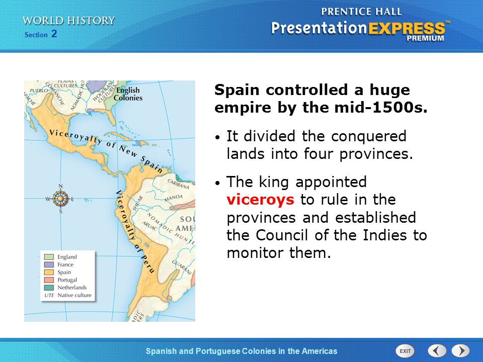 Spain controlled a huge empire by the mid-1500s.