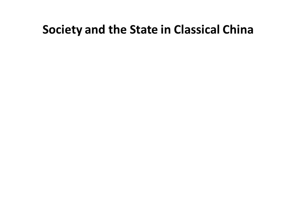 Society and the State in Classical China