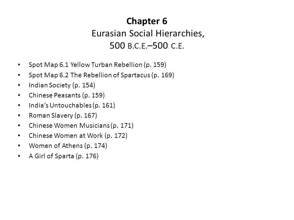 Chapter 6 Eurasian Social Hierarchies, 500 B.C.E.–500 C.E.