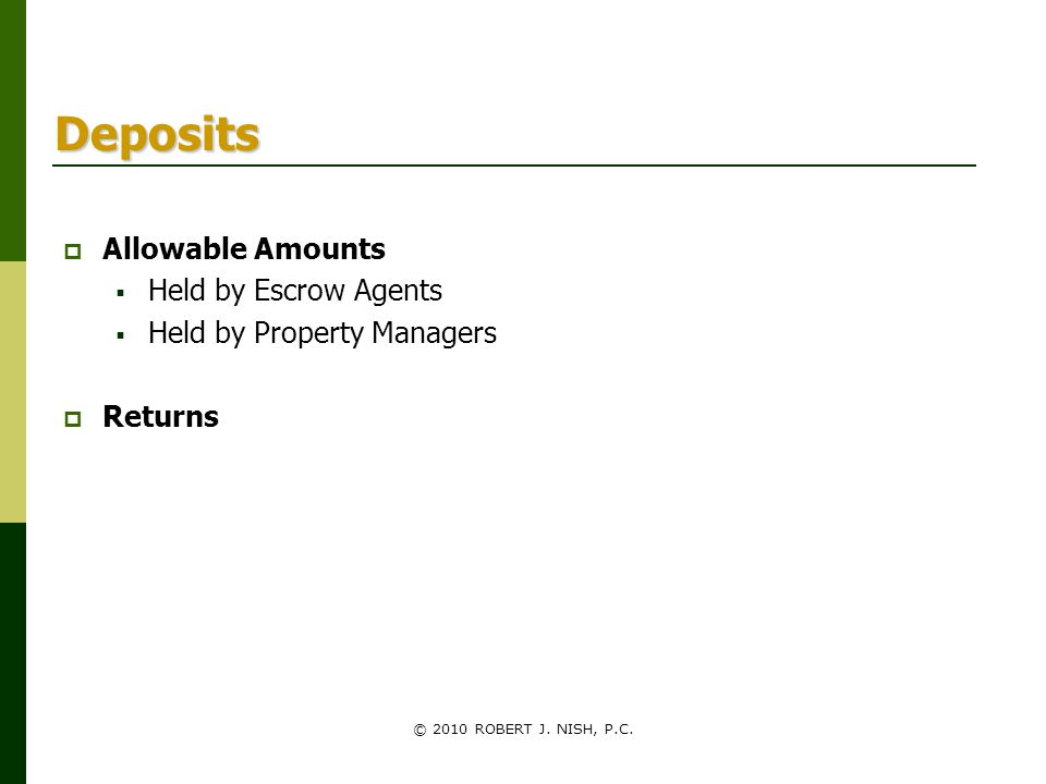 Deposits Allowable Amounts Held by Escrow Agents
