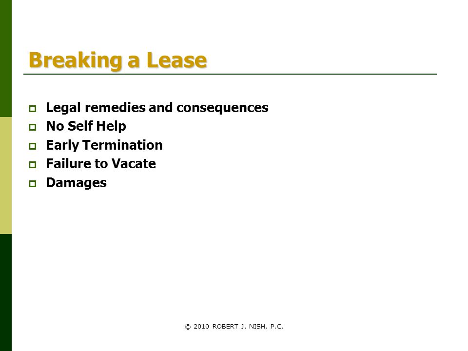 Breaking a Lease Legal remedies and consequences No Self Help