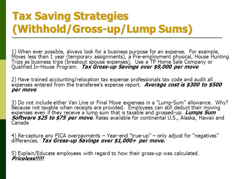 Tax Saving Strategies (Withhold/Gross-up/Lump Sums)