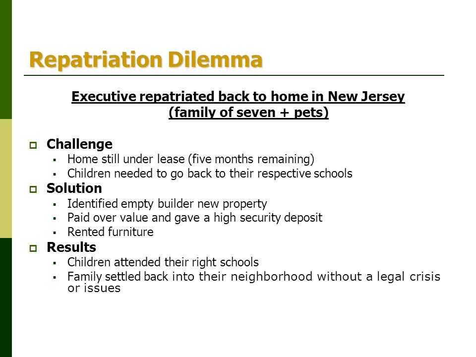 Repatriation Dilemma Executive repatriated back to home in New Jersey