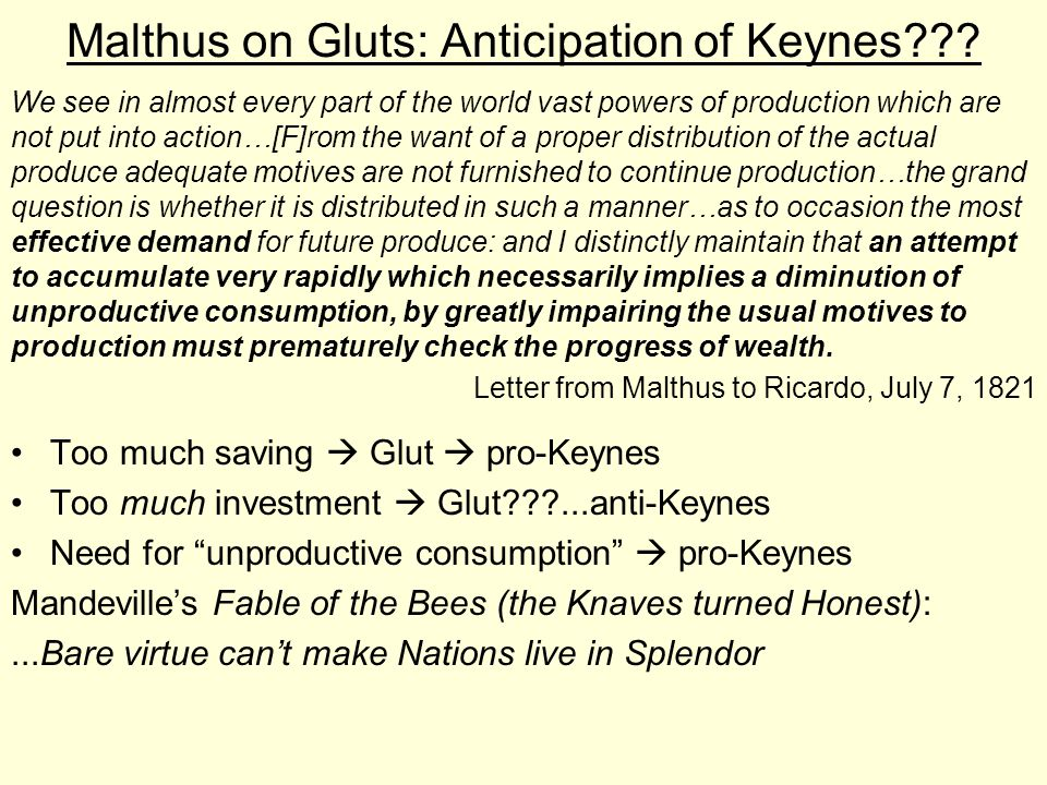 Malthus on Gluts: Anticipation of Keynes