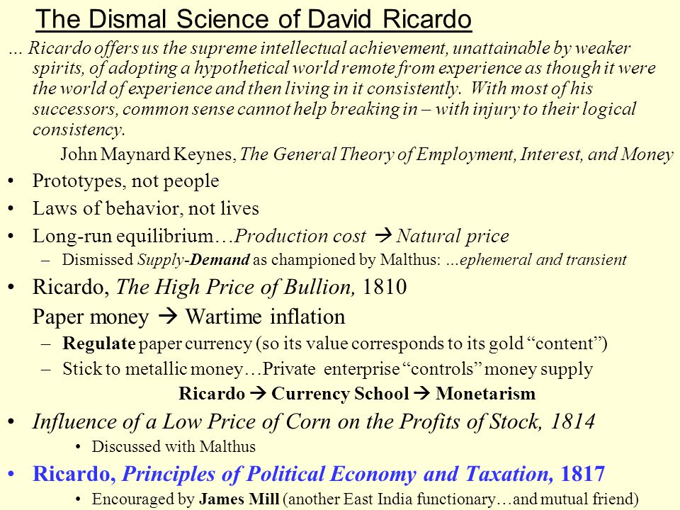 The Dismal Science of David Ricardo