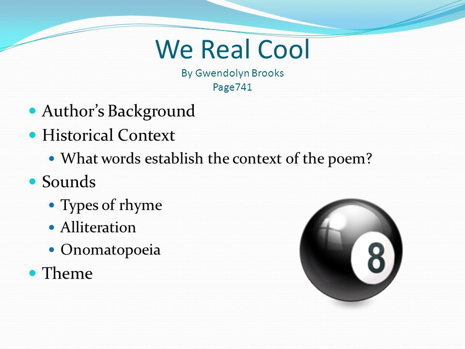 We Real Cool By Gwendolyn Brooks Page741