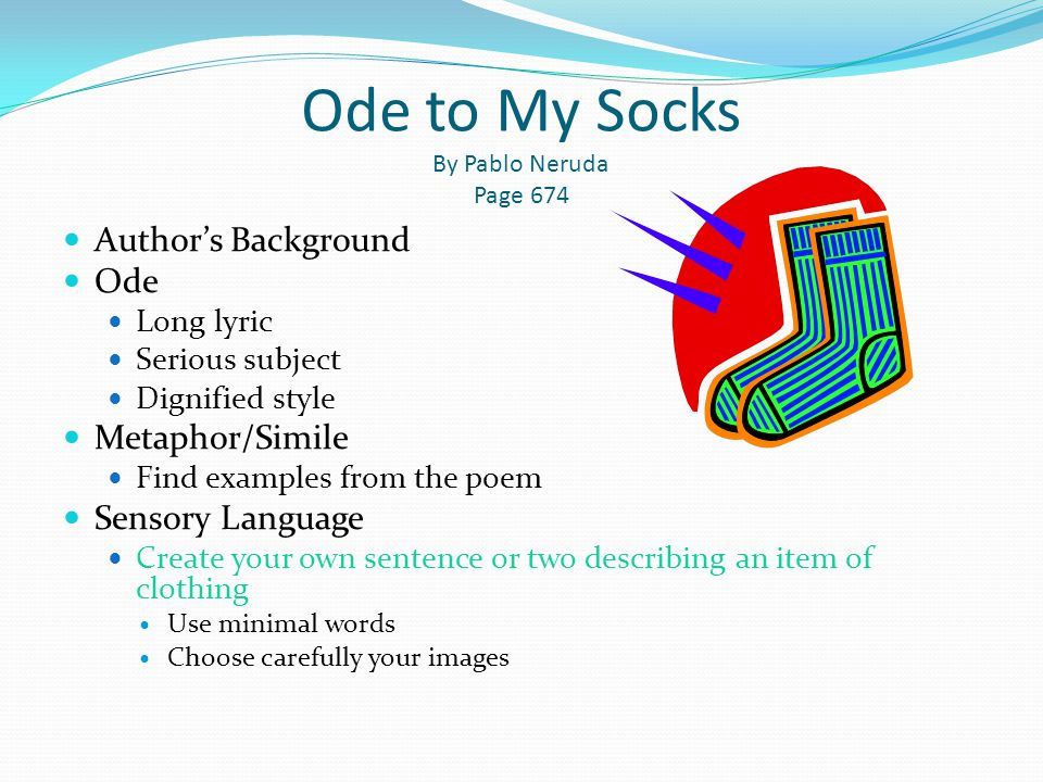 Ode to My Socks By Pablo Neruda Page 674