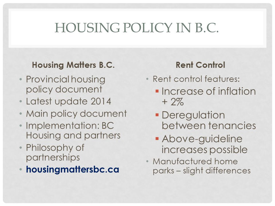 Housing policy in b.c. Increase of inflation + 2%